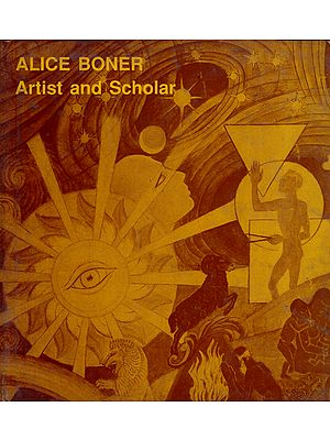 Alice Boner - Artist and Scholar (An Old and Rare Book)
