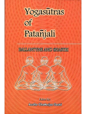 Yogasutras of Patanjali (Ballantyne and Shastri)