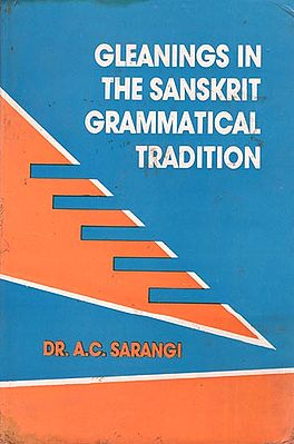 Gleanings in The Sanskrit Grammatical Tradition (An Old and Rare Book)