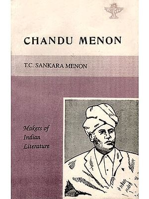 Chandu Menon (Makers of Indian Literature)