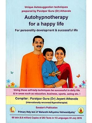Autohypnotherapy for a Happy Life (For Personality Development & Successful Life)