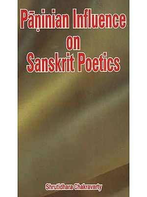 Paninian Influence on Sanskrit Poetics (An Old and Rare Book)