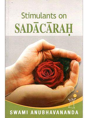 Stimulants on Sadacarah (Adi Sankara)