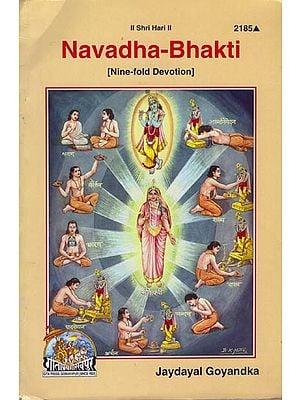 Navadha- Bhakti (Nine Fold Devotion)