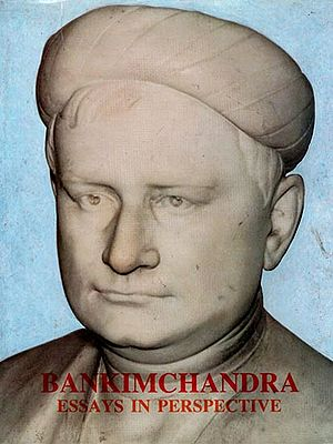 Bankimchandra - Essays in Perspective