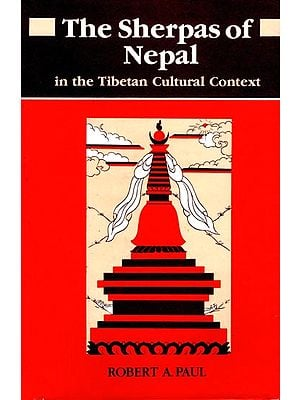The Sherpas of Nepal in The Tibetan Cultural Context (An Old and Rare Book)