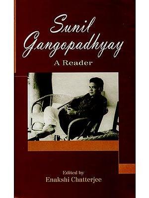 Sunil Gangopadhyay - A Reader