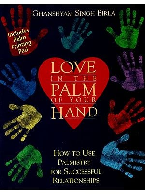 Love in The Palm of Your Hand (How to Use Palmistry for Successful Relationships)