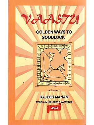 Vaastu (Golden Ways to Goodluck)