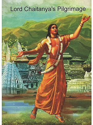 Lord Chaitanya's Pilgrimage