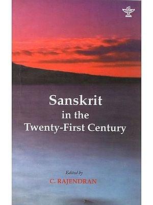 Sanskrit in The Twenty First century