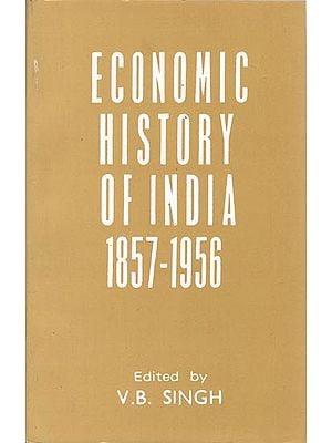 Economic History of India 1857- 1956