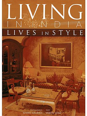 Living in India (Lives In Style)