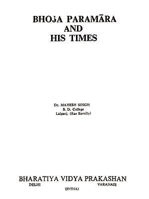 Bhoja Paramara and His Times (An Old And Rare Book)