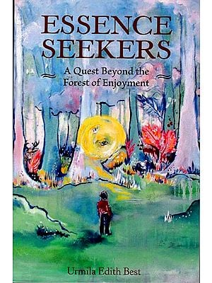 Essence Seekers (A Quest Beyond the Forest of Enjoyment)