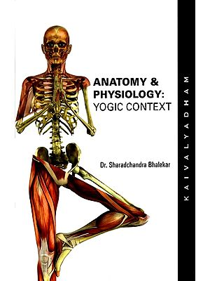 Anatomy & Physiology - Yogic Context
