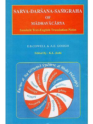 Sarva Darsana Samgraha of Madhavacarya