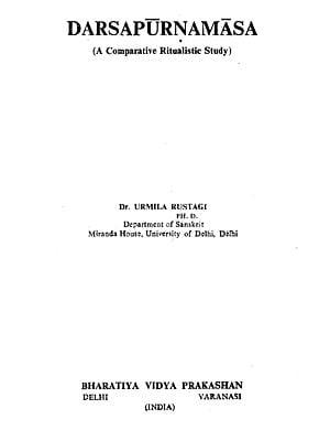 Darsapurnamasa - A Comparative Ritualistic Study (An Old Book)