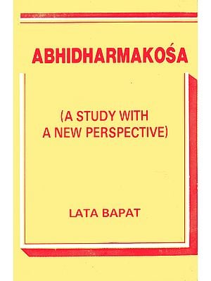 Abhidharmakosa - A Study With New Perspective (An Old and Rare Book)