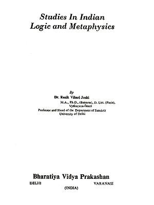 Studies in Indian Logic and Metaphysics (An Old and Rare Book)