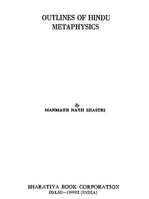 Outlines of Hindu Metaphysics (An Old and Rare Book)