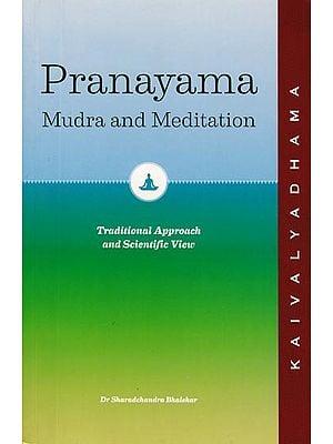 Pranayama - Mudra and Meditation