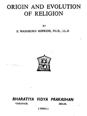 Origin and Evolution of Religion (An Old and Rare Book)