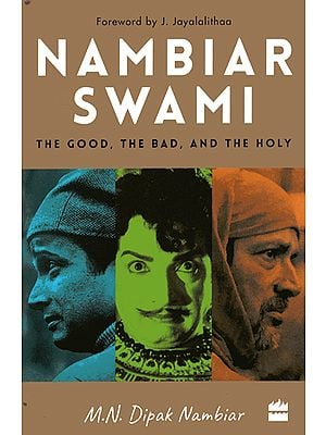 Nambiar Swami (The Good, The Bad And The Holy)