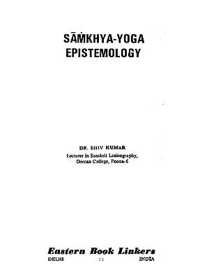 Samkhya Yoga Epistemology (An Old and Rare Book)
