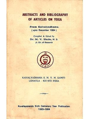 Abstracts and Bibliography of Articles On Yoga From Kaivalyadhama (An Old and Rare Book)