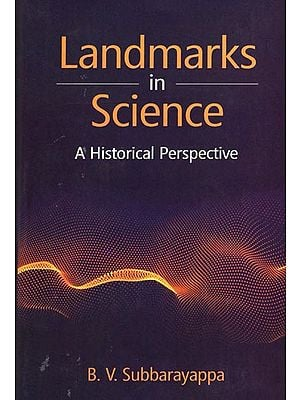 Landmarks in Science (A Historical Perspective)
