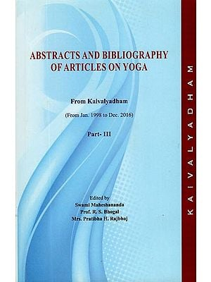 Abstracts and Bibliography of Articles On Yoga From Kaivalyadham (Part - III)