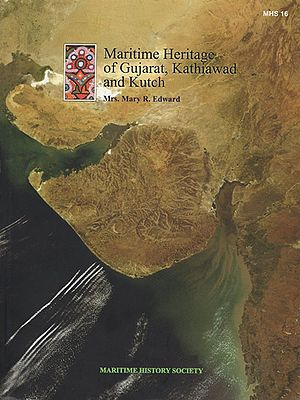 Maritime Heritage of Gujarat, Kathiawad and Kutch
