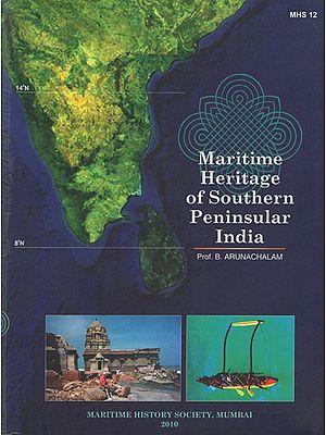 Maritime Heritage of Southern Peninsular India