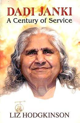 Dadi Janki - A Century of Service