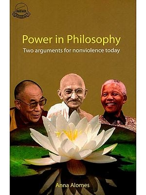 Power in Philosophy (Two Arguments For Nonviolence Today)