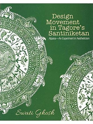 Design Movement in Tagors's Santiniketan (Alpana - An Experiment in Aestheticism)