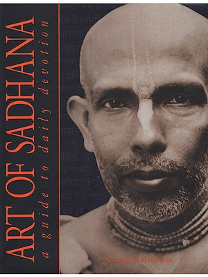 Art of Sadhana (A Guide to Daily Devotion)