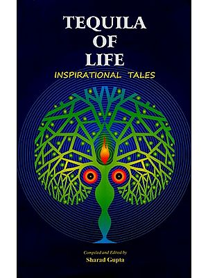 Tequila of Life (Inspirational Tales)