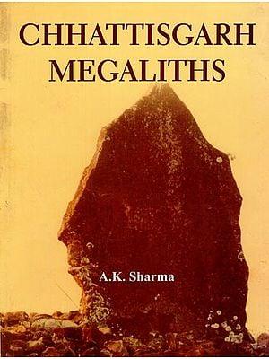 Chhattisgarh Megaliths