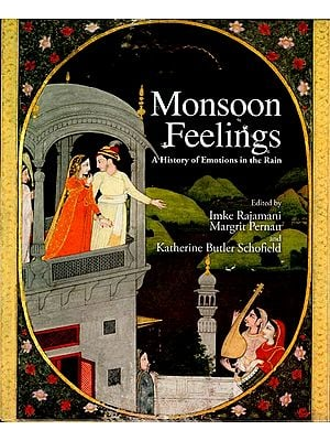 Monsoon Feelings (A History of Emotions in the Rain)