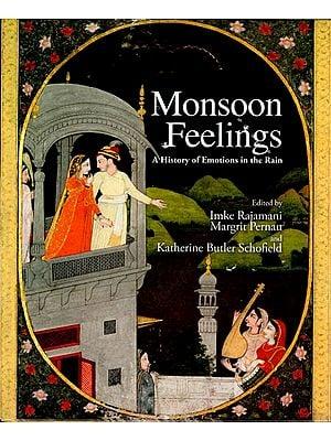 Monsoon Feelings (A History of Emotions in the Rain)
