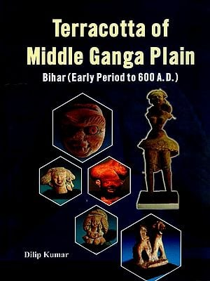 Terracotta of Middle Ganga Plain - Bihar (Early Period to 600 A.D.)