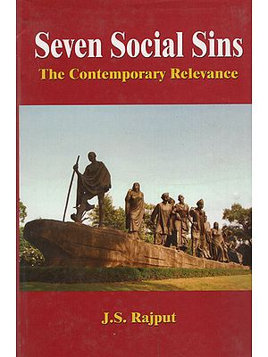 Seven Social Sins (The Contemporary Relevance)