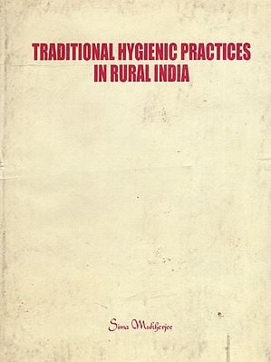 Traditional Hygienic Practices in Rural India