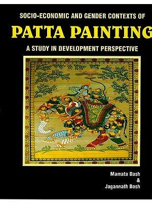 Socio Economic and Gender Contexts of Patta Painting (A Study in Development Perspective)
