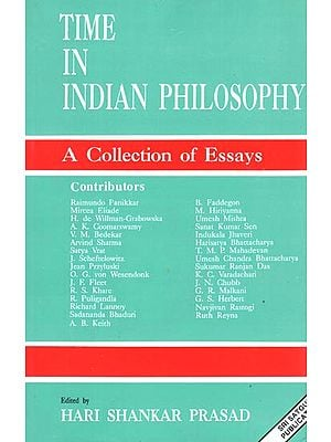 Time in Indian Philosophy (A Collection of Essays)