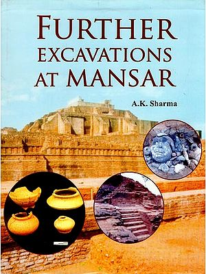 Further Excavations at Mansar