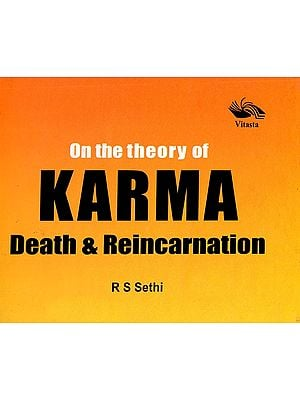 On The Theory of Karma Death & Reincarnation