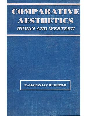 Comparative Aesthetics - Indian and Western (An Old and Rare Book)